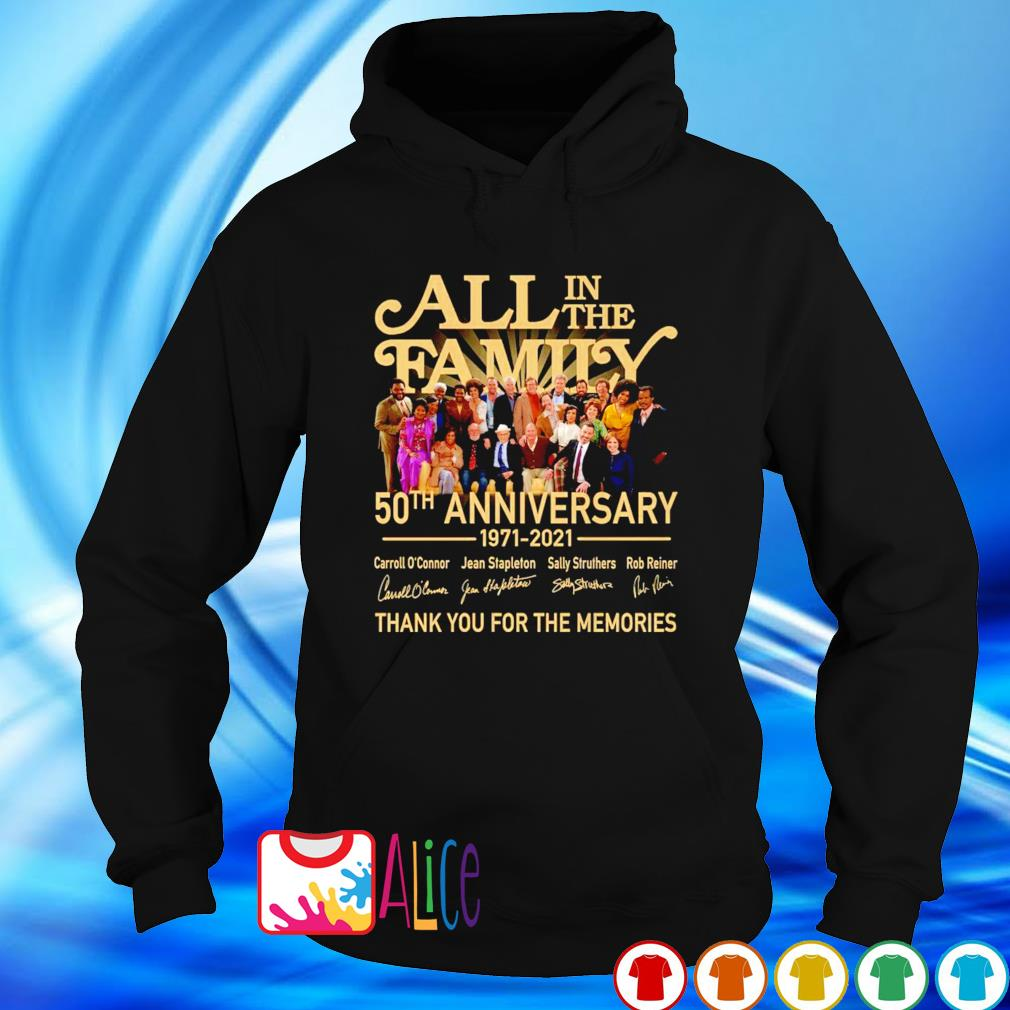 50 years of All In The Family 1971 2021 thank you for the memories s hoodie