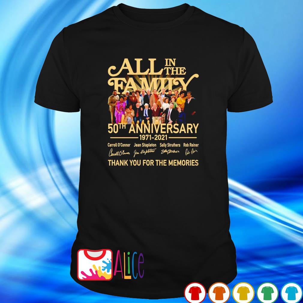 50 years of All In The Family 1971 2021 thank you for the memories shirt
