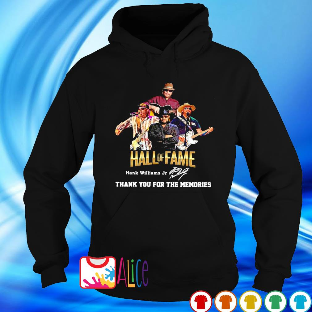 Hank Williams Jr Hall of Fame thank you for the memories s hoodie