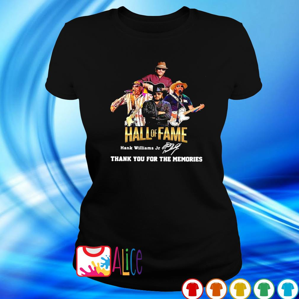 Hank Williams Jr Hall of Fame thank you for the memories s ladies tee