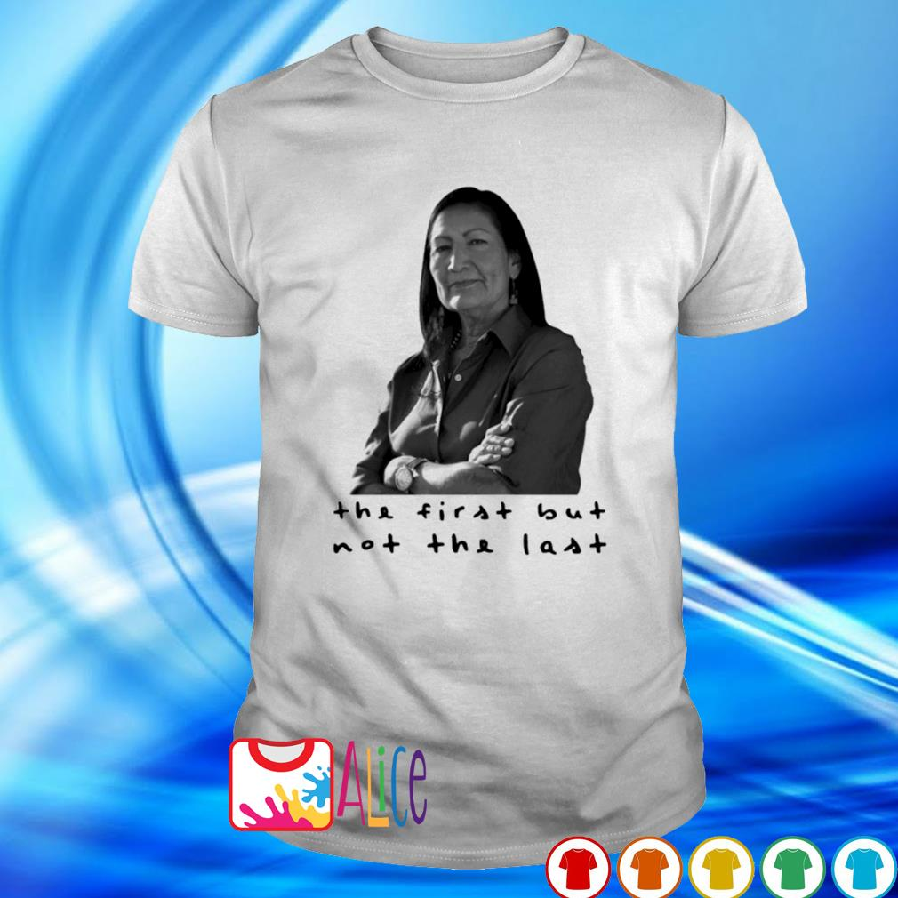 Kamala Harris the first but not the last shirt