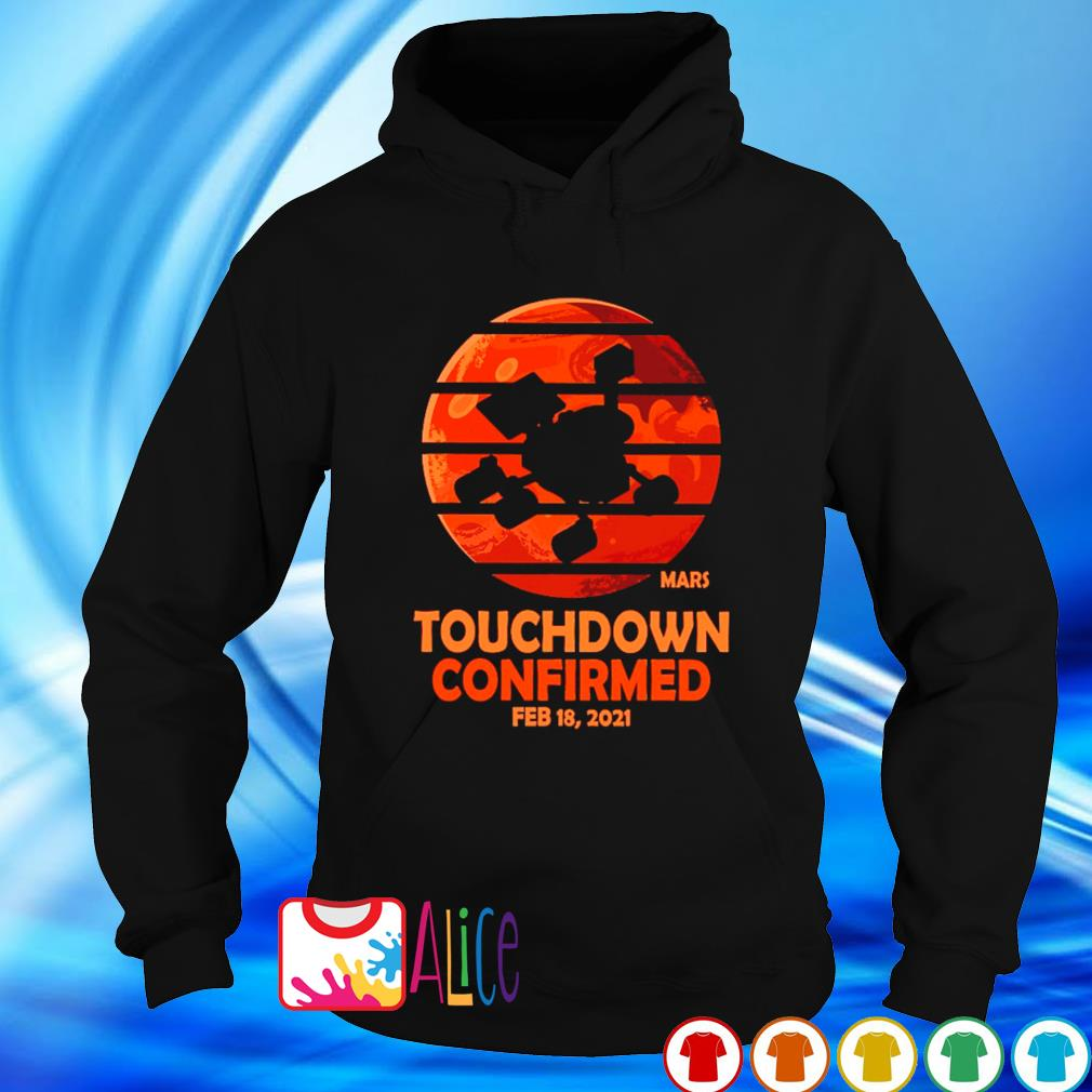 Mars touchdown confirmed February 18 2021 s hoodie