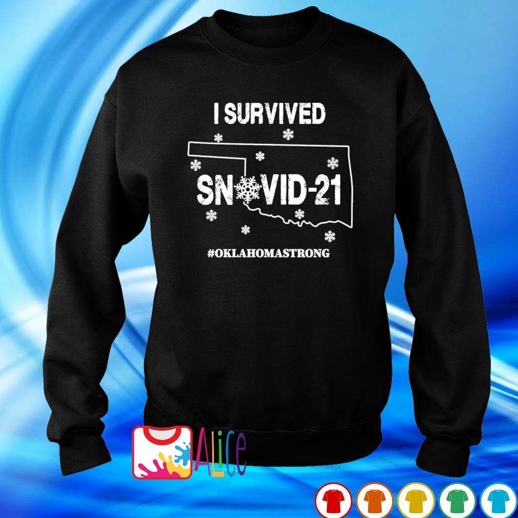 Oklahoma strong I survived Snovid-21 s sweater