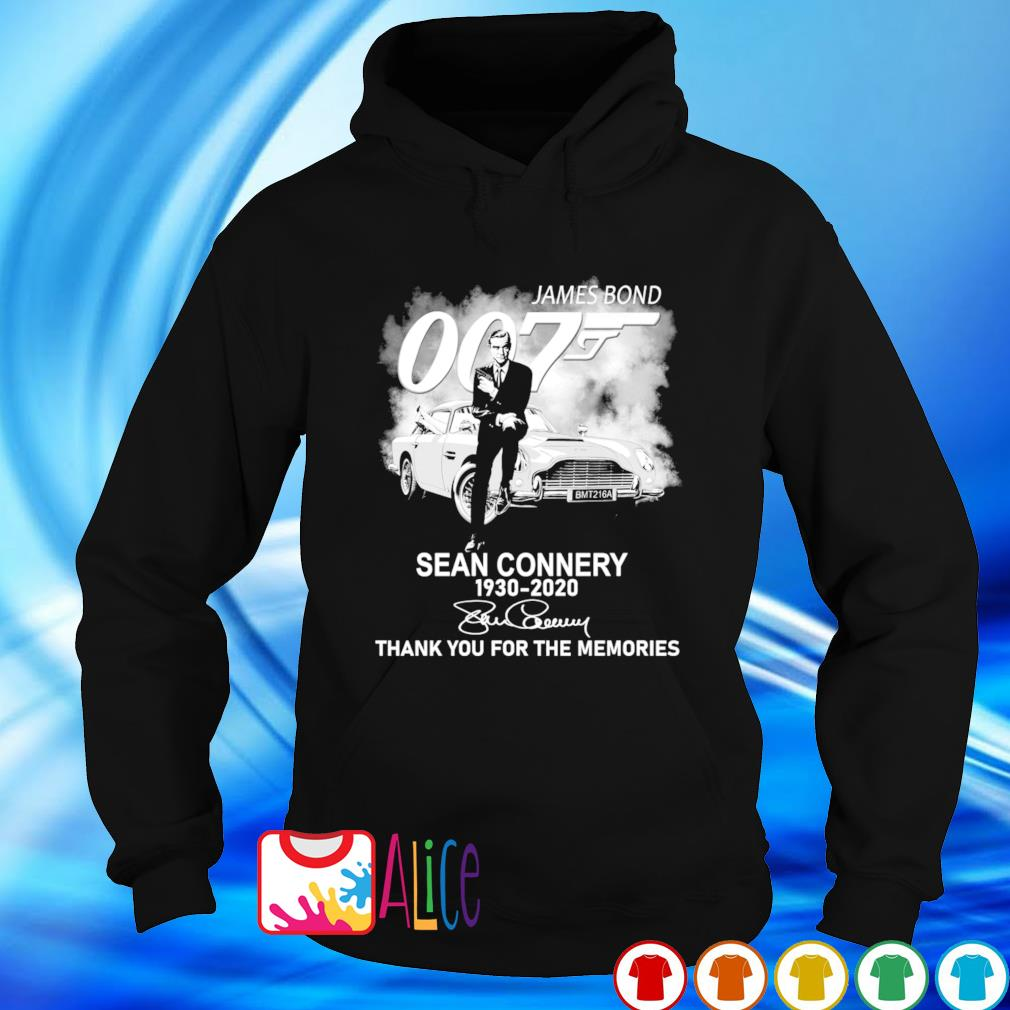 Sean Connery 1930 2020 James Bond 007 thank you for the memories s hoodie