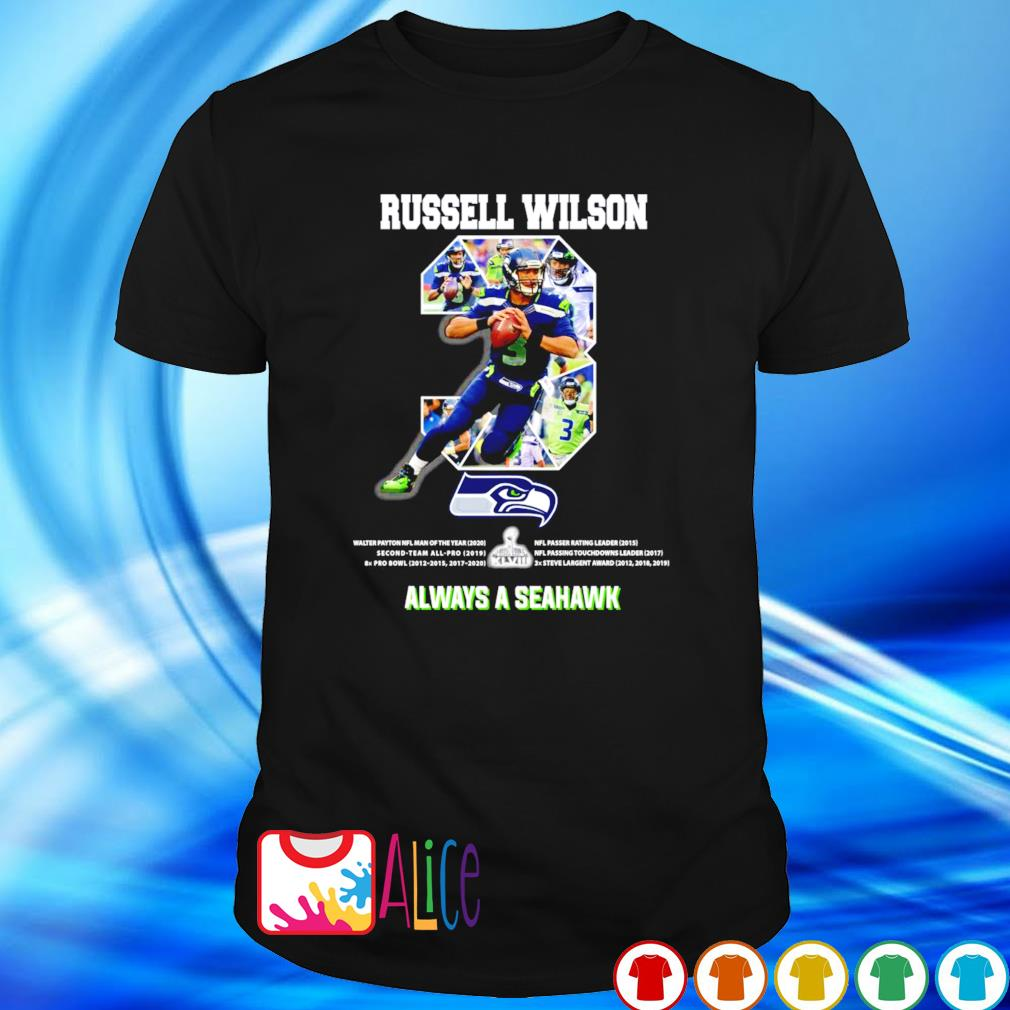 Seattle Seahawks Russell Wilson always a Seahawk shirt