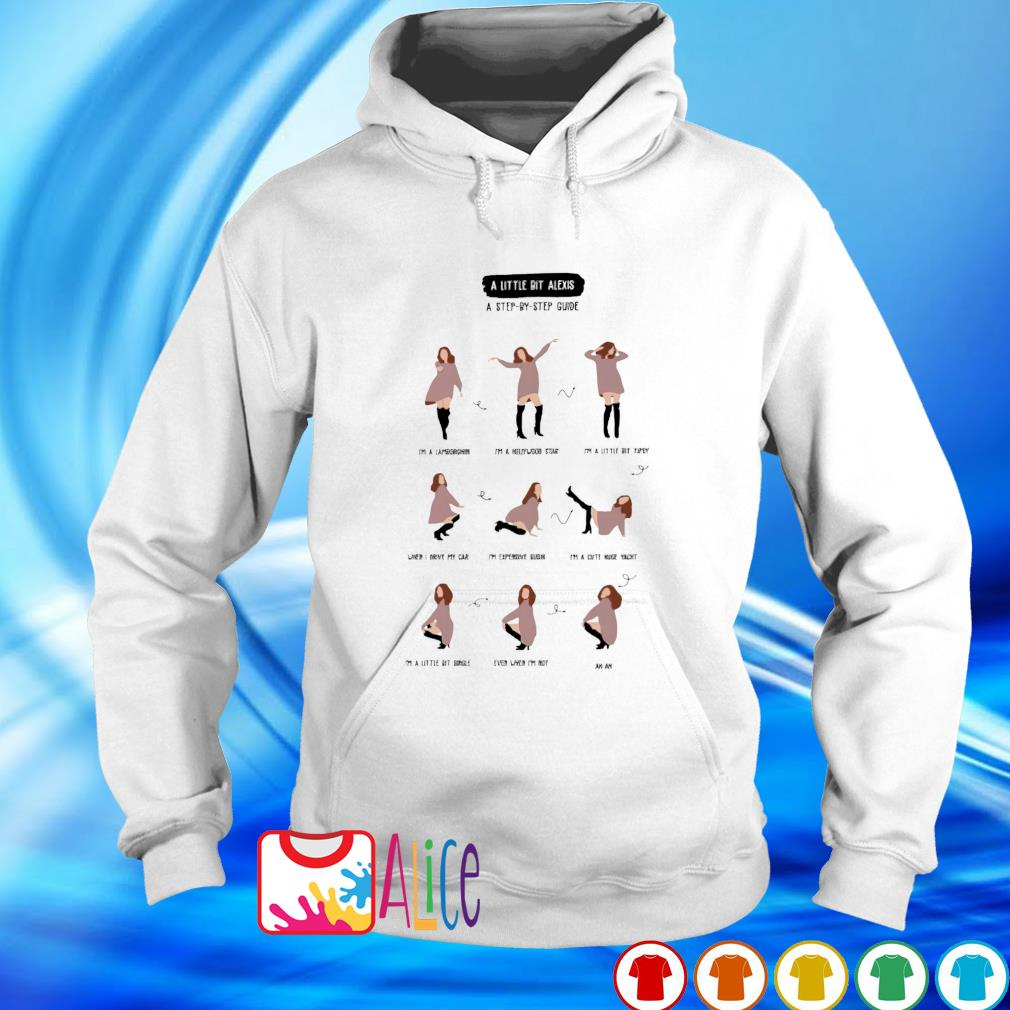 A little bit Alexis a step by step guide s hoodie