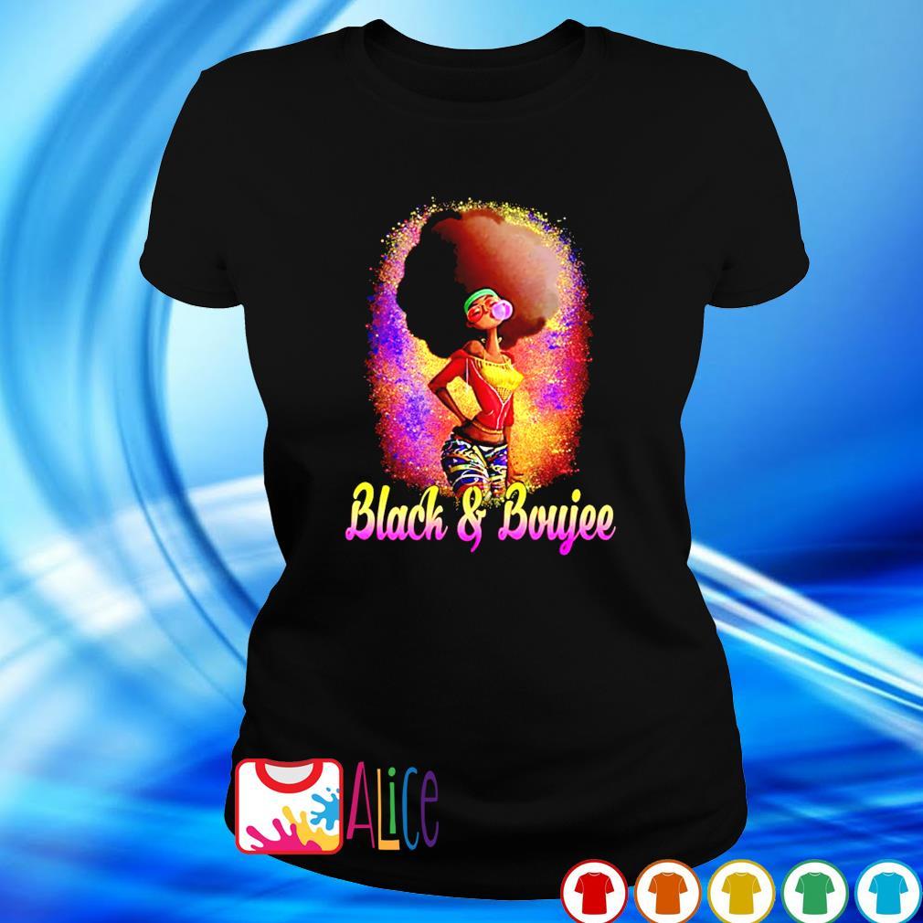 Black women Black and Boujee s ladies tee