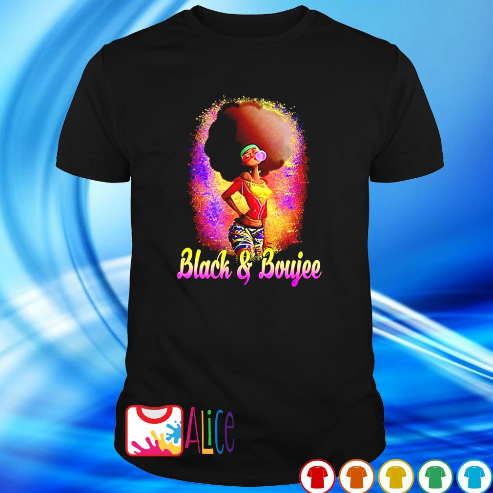 Black women Black and Boujee shirt