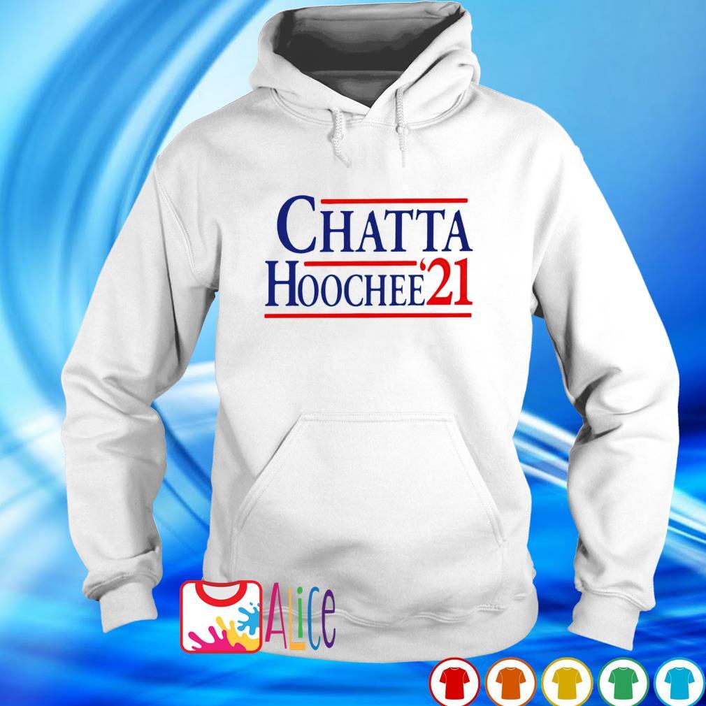 Chatta Hoochee'21 s hoodie