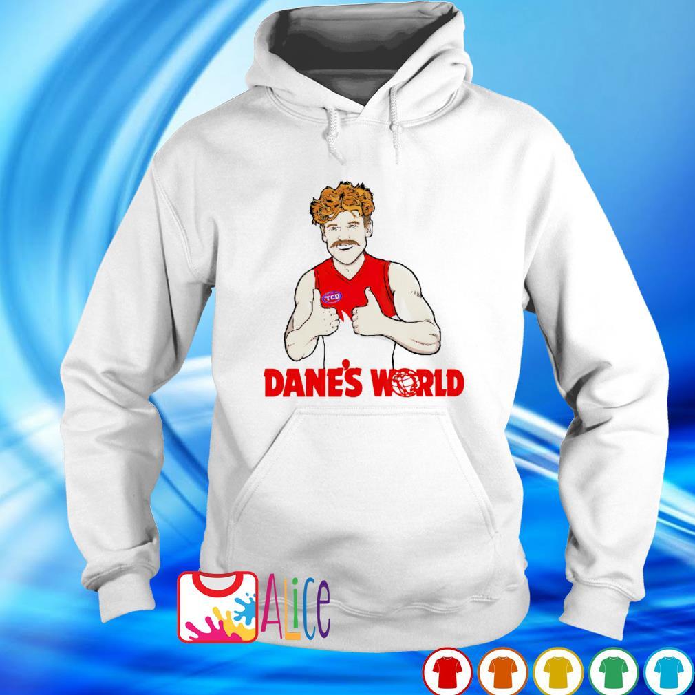 Dane's world s hoodie