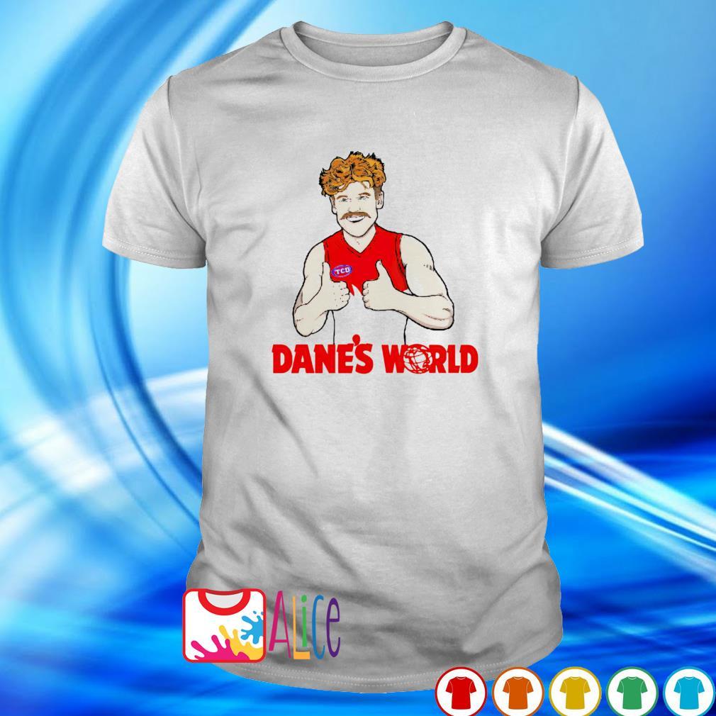Dane's world shirt