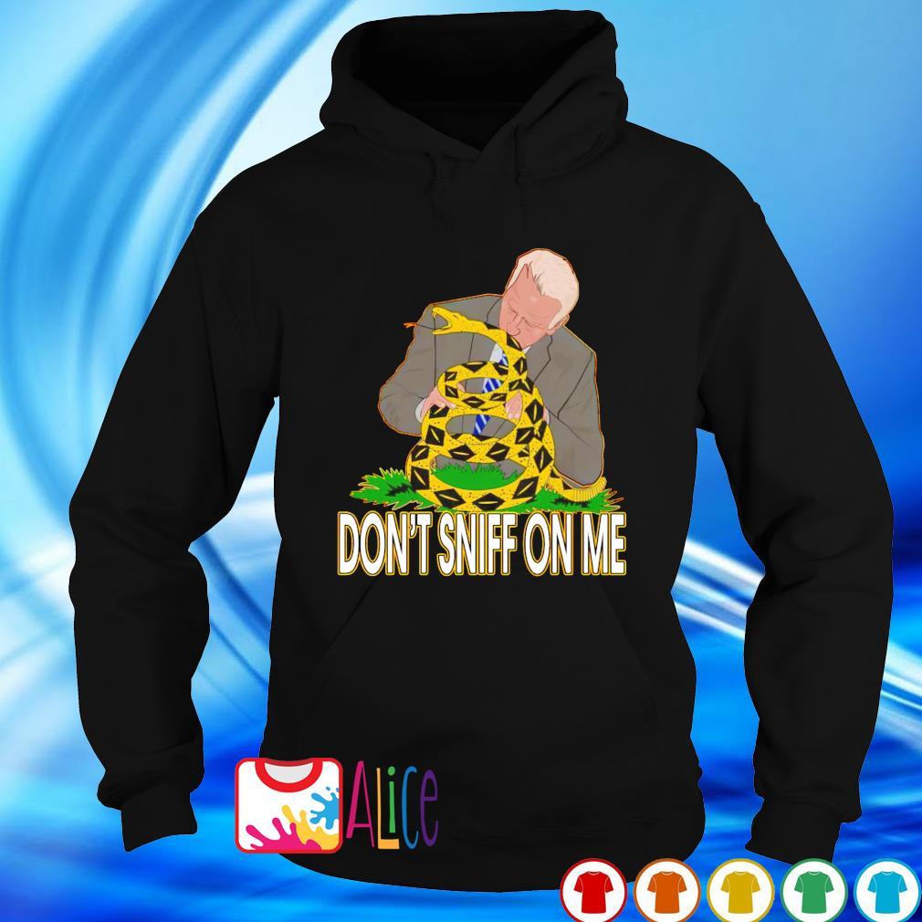 Gadsden flag Biden don't sniff on me s hoodie