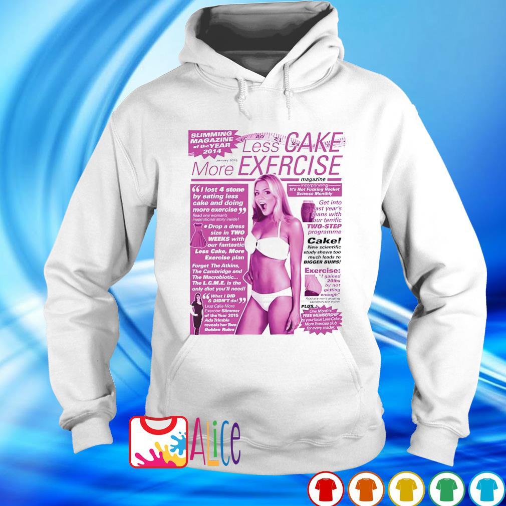 Viz Less Cake more exercise s hoodie