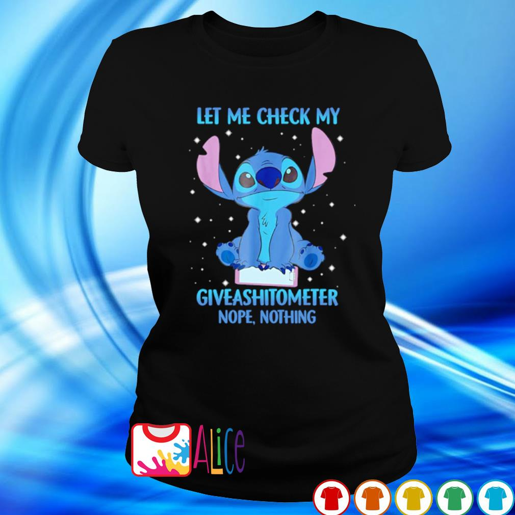 Stitch let me check my giveashitometer nope nothing s 2