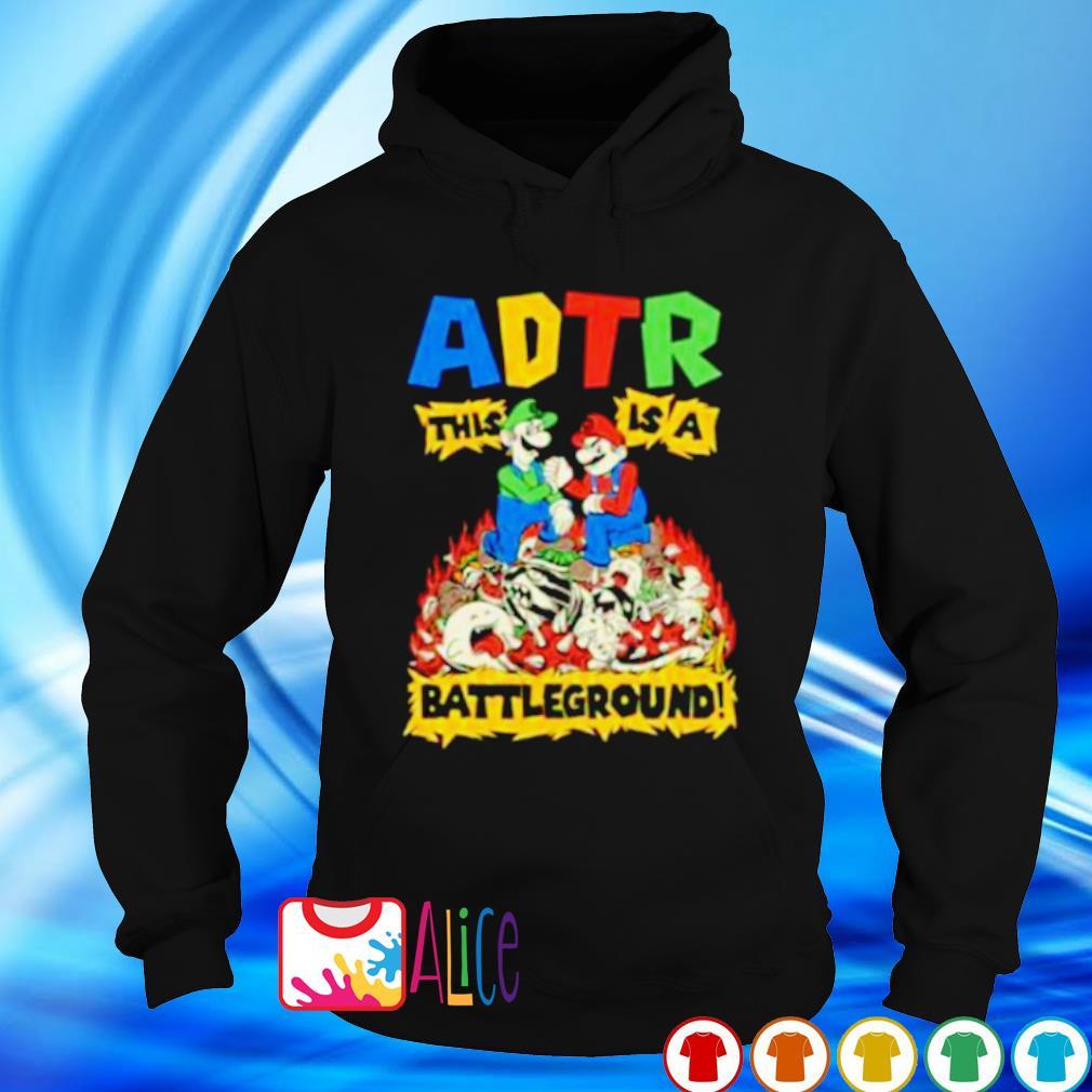 ADTR this is a battleground s hoodie