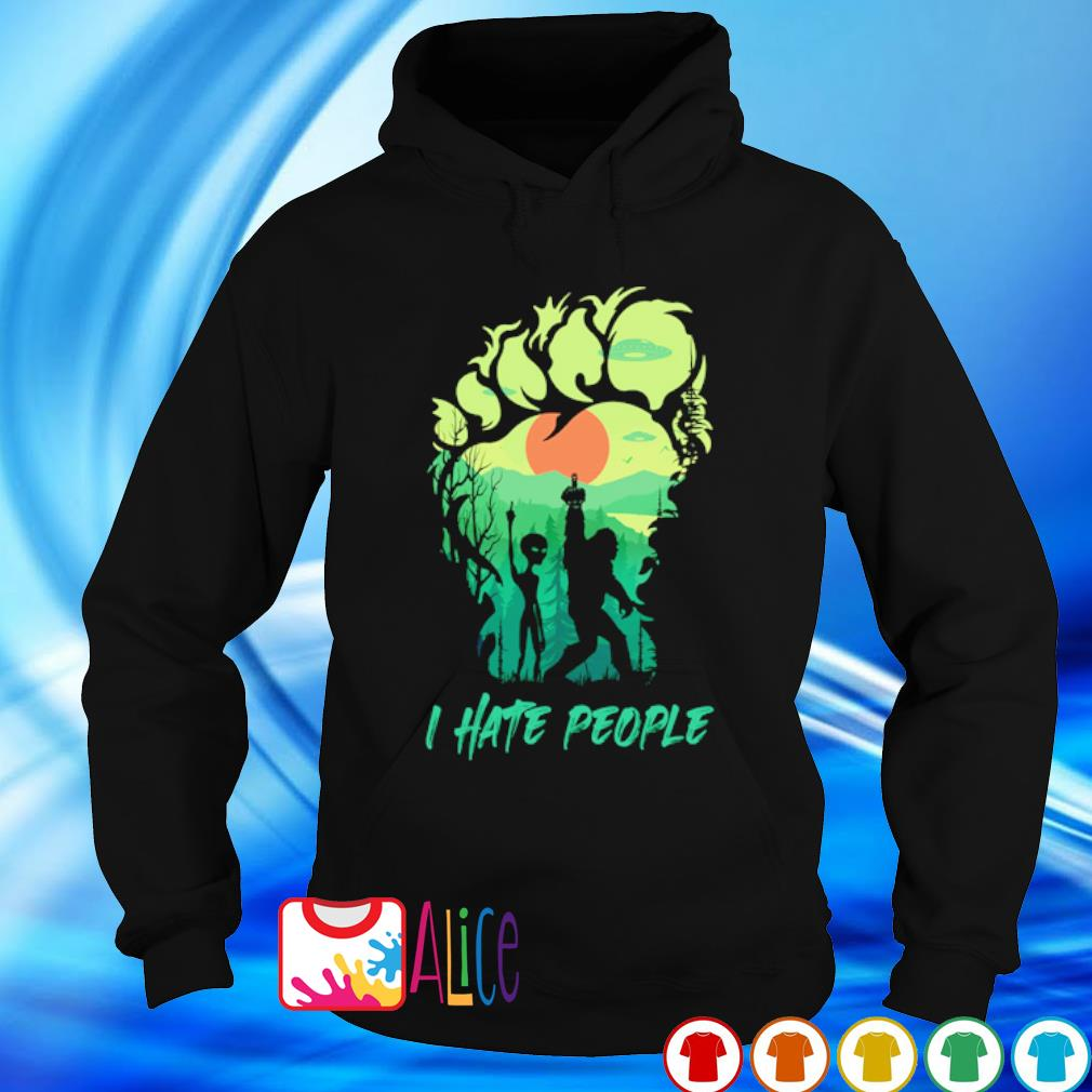Bigfoot alien middle finger green I hate people s hoodie