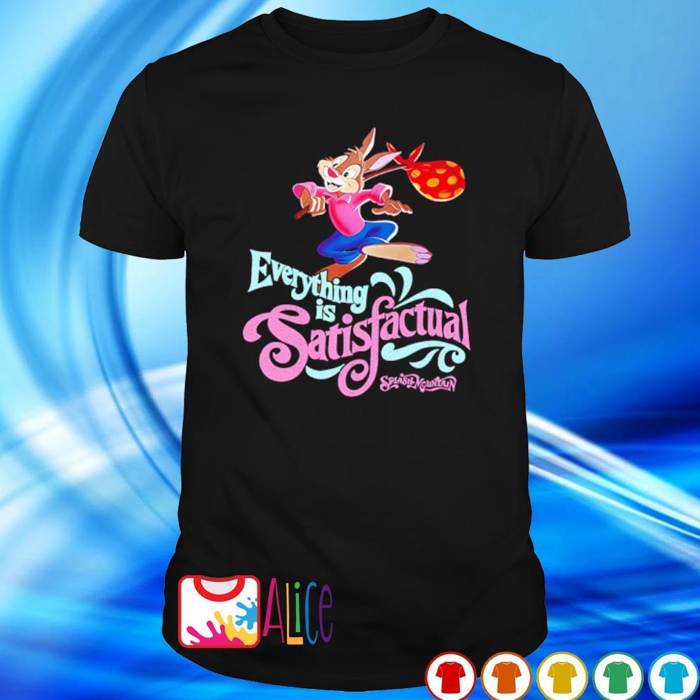 Br'er Rabbit Everything is Satisfactual Splash Mountain shirt