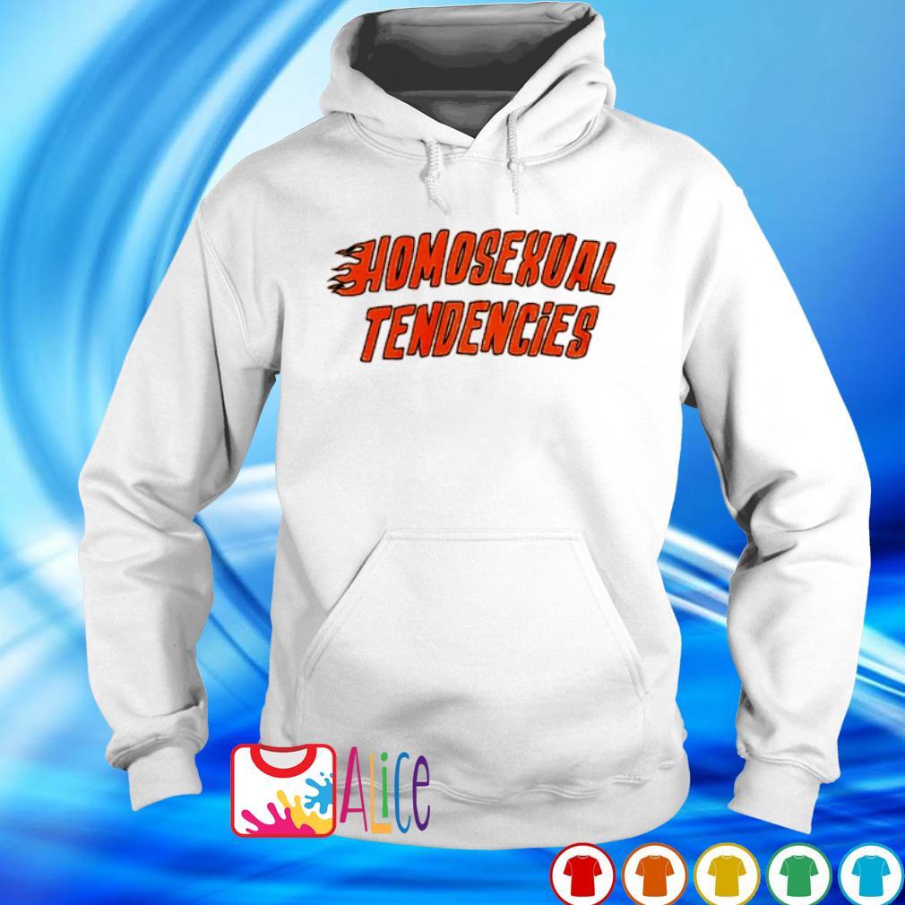 Homosexual tendencies s hoodie