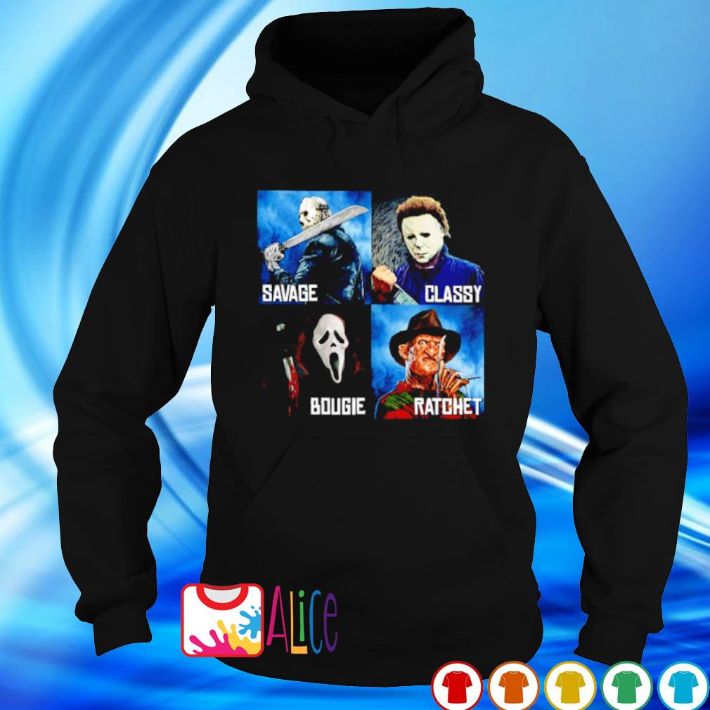 Horror characters Savage Classy Bougie Ratchet s hoodie