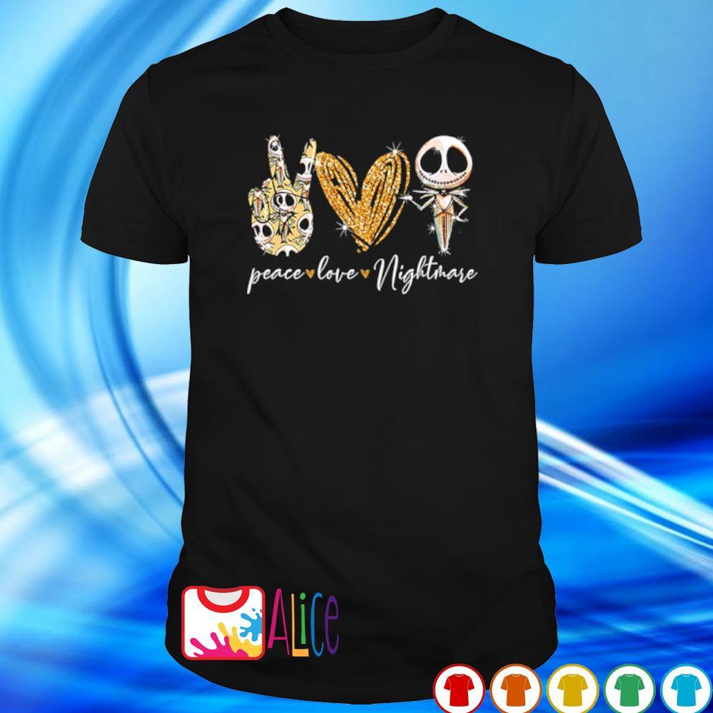 Jack Skellington Peace love Nightmare shirt