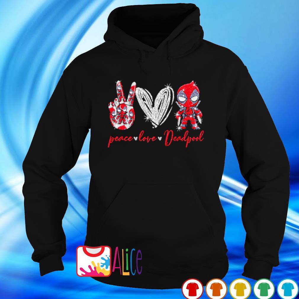 Peace love Deadpool s hoodie