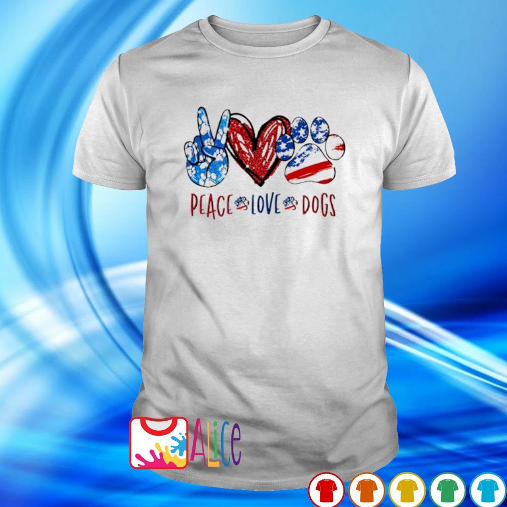 Peace Love Dogs shirt
