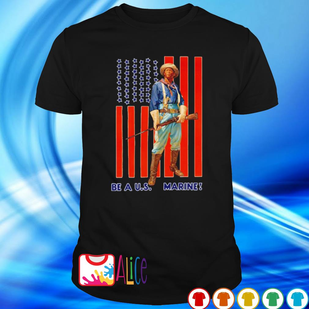 Soldier Be A US Marine shirt
