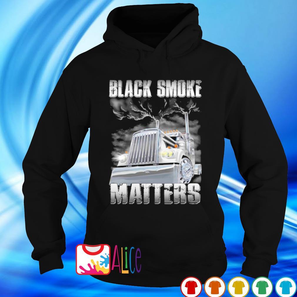 Truck black smoke matters s hoodie