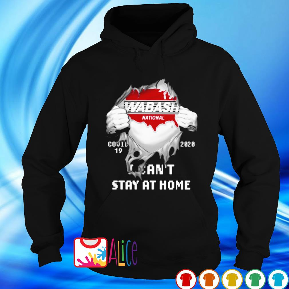Wabash National Covid-19 I can't stay at home s hoodie