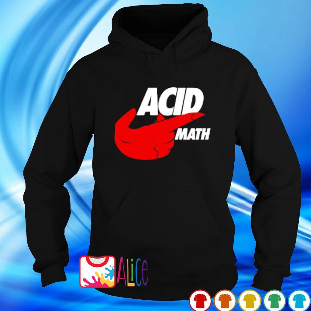 ACID math s hoodie