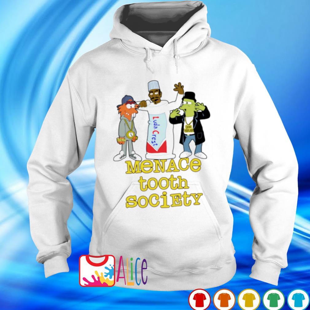 Menace tooth society s hoodie