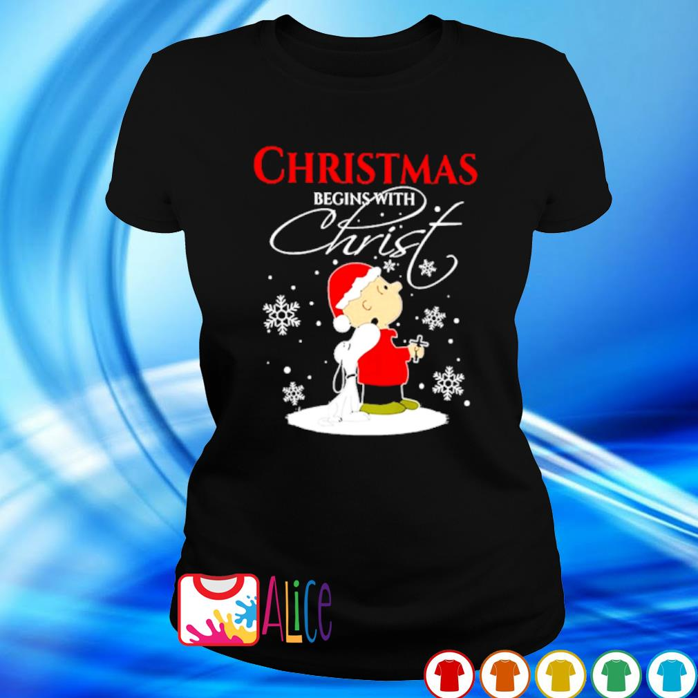 Snoopy and Charlie Brown Christmas begins with Christ s ladies tee