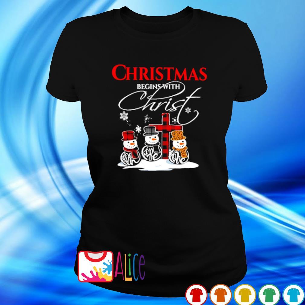 Snowman Christmas begins with christ s ladies tee