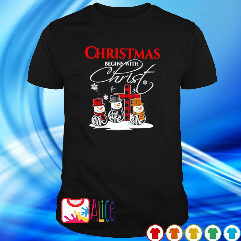 Snowman Christmas begins with christ shirt
