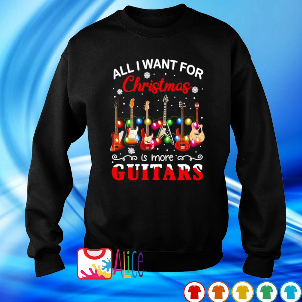 All I want for Christmas is more Guitars s sweater