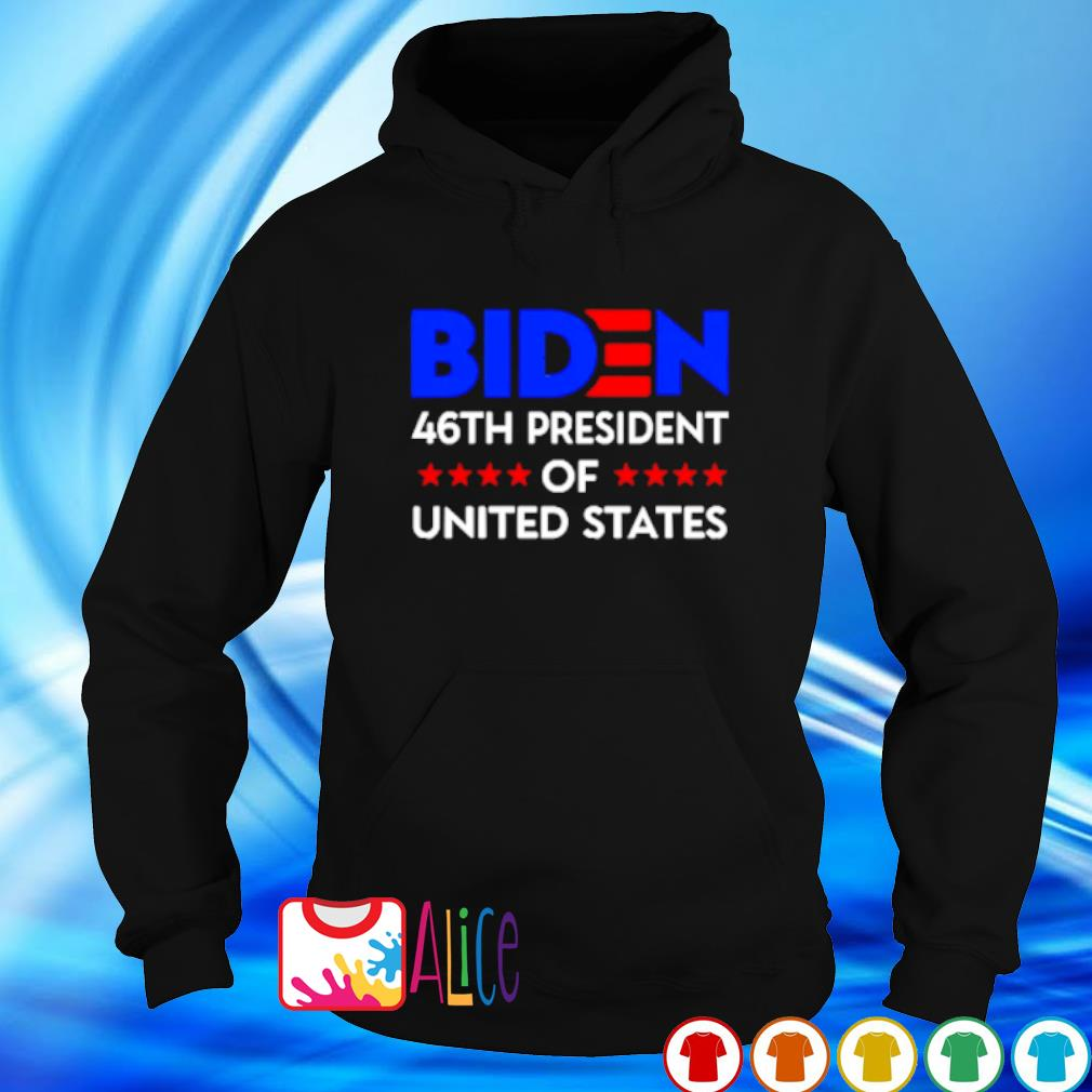 Biden 46th president of United States s hoodie