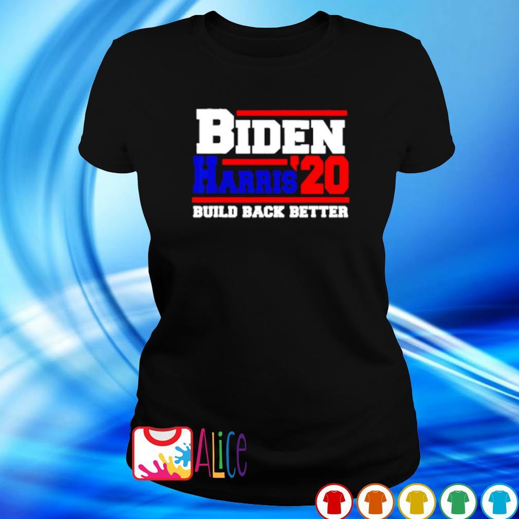 Biden Harris 2020 build back better s ladies tee