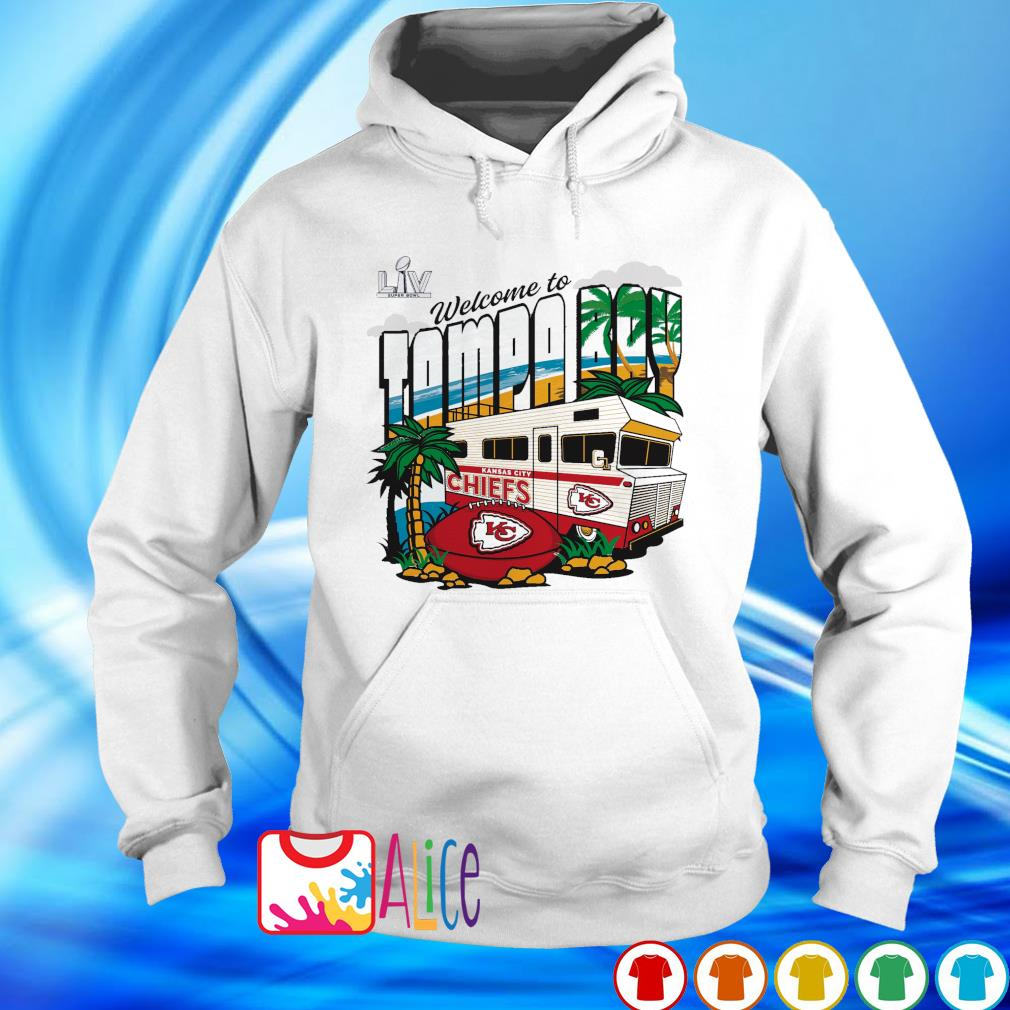 Chiefs team welcome to Tampa Bay super bowl LIV s hoodie