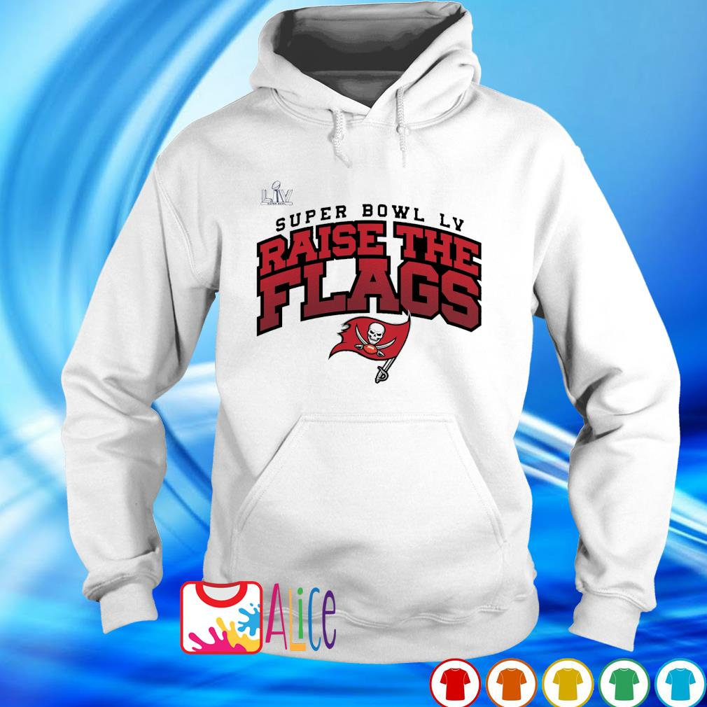 Super Bowl LIV raise the flags Buccaneers NFC champions s hoodie
